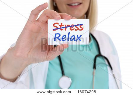 Stress Stressed Relax Relaxed Burnout Ill Illness Healthy Doctor Nurse