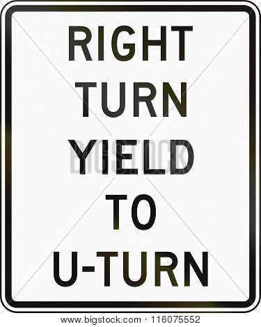 Road Sign Used In The Us State Of Delaware - Right Turn Yield To U-turn