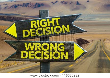 Right Decision - Wrong Decision signpost in a desert background