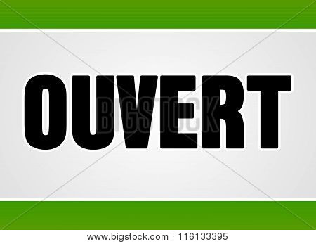 Ouvert Sign In White And Green