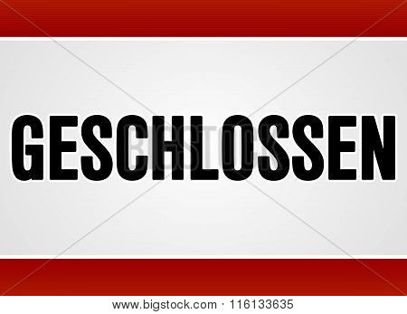 Red And White Rectangular Geschlossen Sign