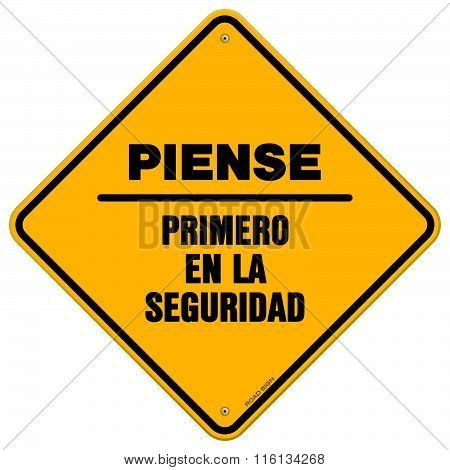 Isolated Piense Primero En La Seguridad Sign