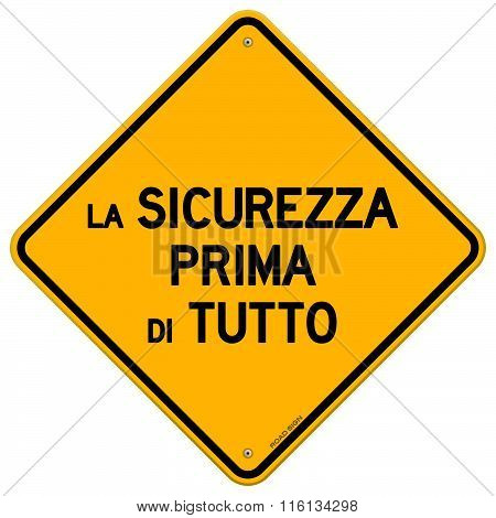 Single La Sicurezza Prima Di Tutto Sign