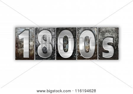 1800S Concept Isolated Metal Letterpress Type