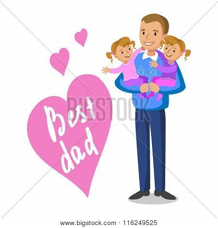 Father And Daughter's. Father Holding His Babies, Father's Day. Vector Illustration.