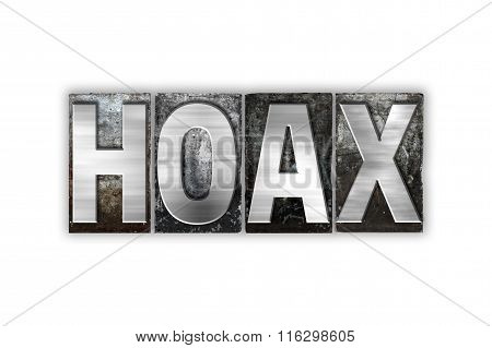 Hoax Concept Isolated Metal Letterpress Type