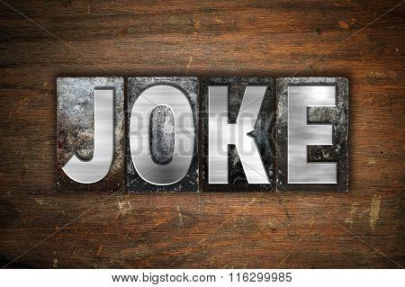 Joke Concept Metal Letterpress Type