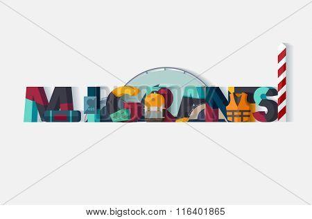 Migrants concept. Typographic poster.