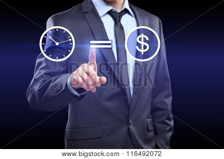 time is money icon. Businessman pressing button on touch screen interface