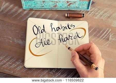 Written Text Old Habits Die Hard
