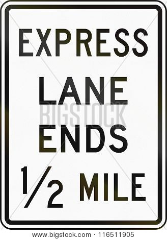 United States Mutcd Road Sign - Express Lane Ends