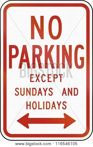 United States MUTCD regulatory road sign - No parking except sundays and holidays. poster