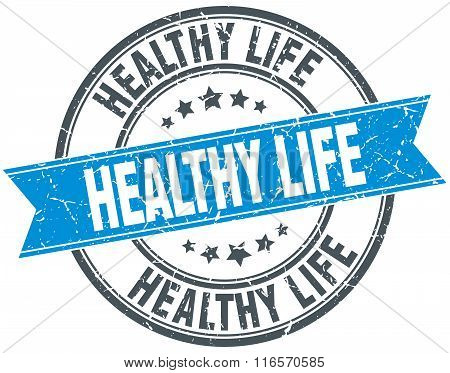 Healthy Life Blue Round Grunge Vintage Ribbon Stamp