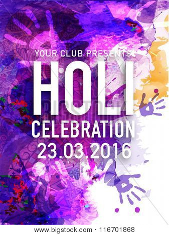 Beautiful floral design and colour splash decorated Flyer, Banner or Pamphlet for Indian Festival of Colours, Happy Holi celebration.