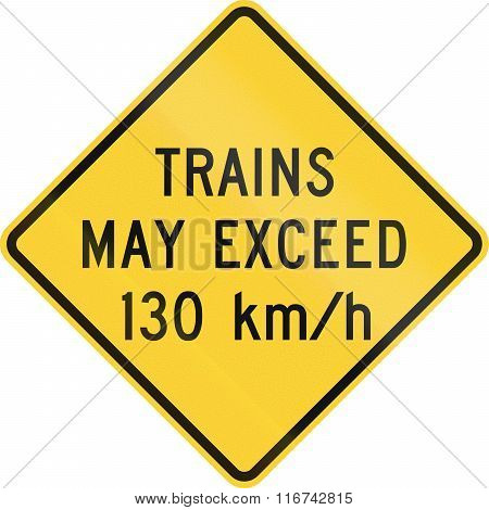 United States Mutcd Warning Road Sign - Trains May Exceed 130 Kmh
