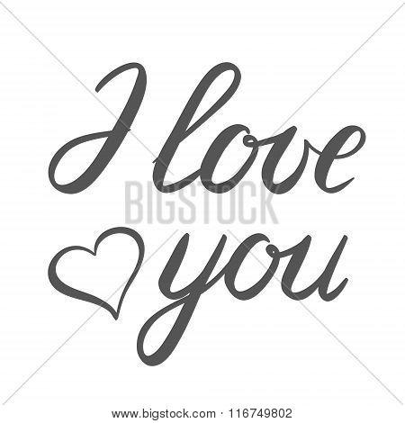 I love you handwritten illustration, hand made brush lettering