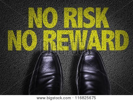 Top View of Business Shoes on the floor with the text: No Risk No Reward