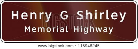 Road Sign Used In The Us State Of Virginia - Henry G Shirley Memorial Highway