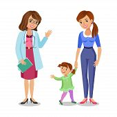 Woman with little girl visiting doctor in clinic mother and daughter with physician. Vector illustration poster