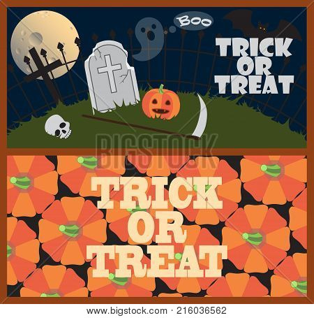 Trick or treat posters with scary cemetery, old gravestone, sharp scythe, human skull, small ghost, black bat and ripe pumpkins vector illustration.