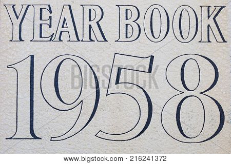 Year book 1958 cover sixty years old in 2018