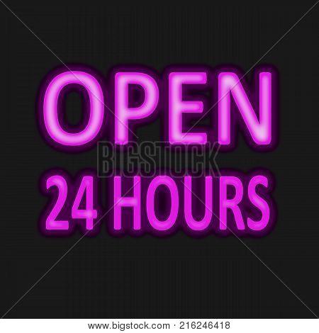 open 24 hours Neon light on black background. neon open 24 sign.