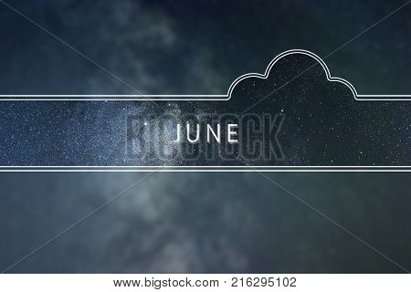 JUNE word cloud Concept. Space background. JUNE
