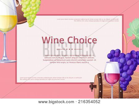 Wine choice, promotional poster with headline and information in big frame, icons of alcoholic drinks, grapes and barrels vector illustration