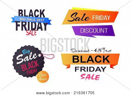 Big sale best choice Black Friday, only today, poster with stickers and labels representing shapes and text inside of them vector illustration