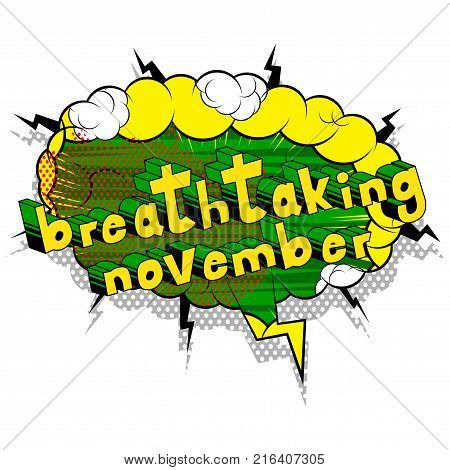 Breathtaking November - Comic book style word on abstract background.
