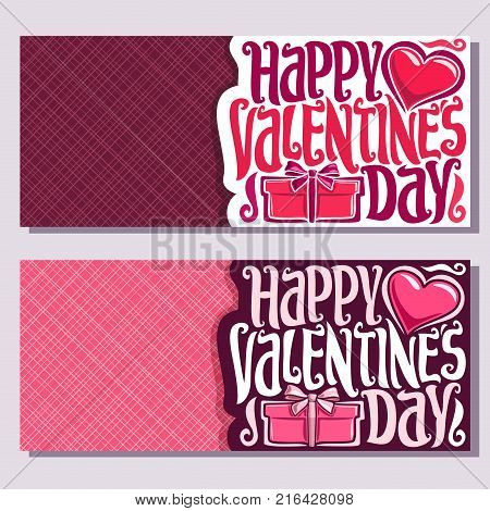 Vector greeting cards for St. Valentine's Day with copy space ,2 banners with pink heart and gift box with bow, original handwritten font for text happy valentines day, cut paper for valentine holiday