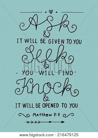 Hand lettering Ask. Seek. Knock. Biblical background. Christian poster. Modern calligraphy Graphics Scripture Matthew