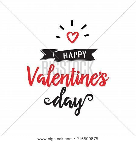 Happy Valentine Day lettering. Saint Valentines Day design element with heart. Handwritten and typed text, calligraphy. For greeting cards, posters, leaflets and brochures.