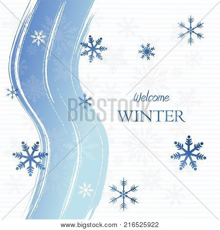 welcome winter - text with curved lines over light blue background with snowflakes seasonal concept card