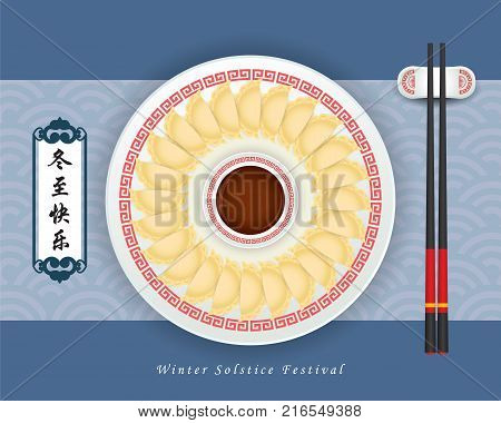 Dong Zhi means winter solstice festival, 24 solar term in chinese lunar calendars. JiaoZi (chinese dumplings) serve with sauces & chopsticks. Chinese cuisine vector illustration.