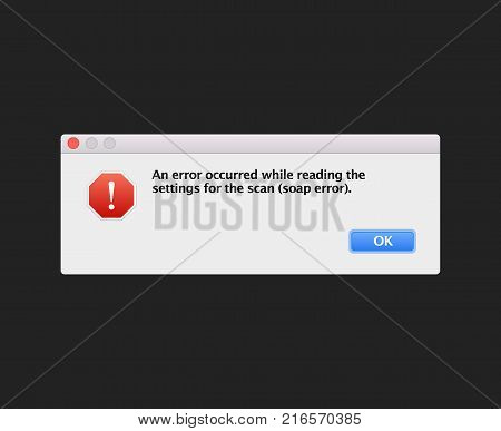 Soap fatal error warning information message template. Modern unix window computer information user interface sign crash Report Background. Vector flat Illustration
