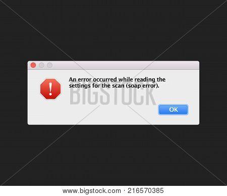 Soap fatal error warning information message template. Modern unix window computer information user interface sign crash Report Background. Vector flat Illustration