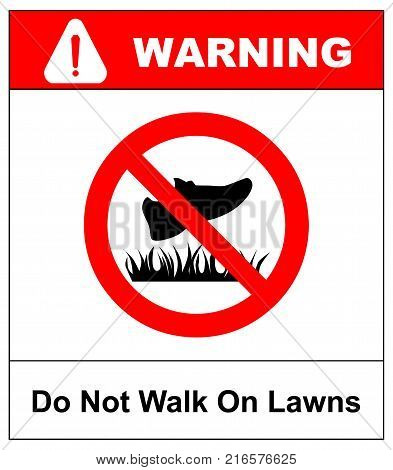 Do not step on grass sign, do not walk on lawns. Vector illustration isolated on white. Warning sign in red circle. Service prohibition symbol for public place.
