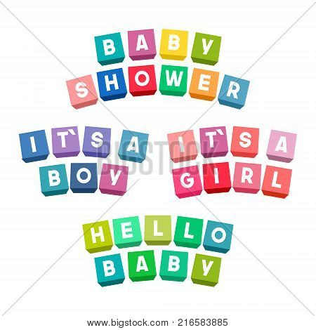Baby shower lettering on colorful toy bricks. Its a boy. Its a girl. Hello baby. Cubes vector illustration isolated on white background.