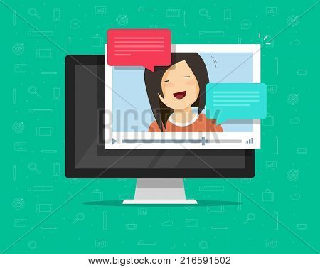Video chatting online on computer vector illustration, flat cartoon video player window with speaking happy girl and bubble speeches messages on desktop pc, concept of on-line chat app, internet talk