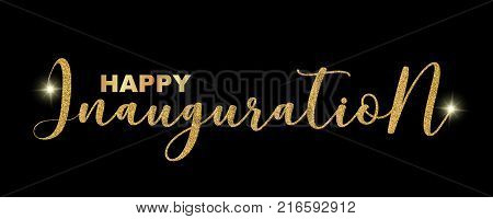 Happy Inauguration handwritten festive text isolated on black background vector illustration. Hand drawn lettering sparkles, Happy Inauguration creative graphic design for banners, Inauguration invitations, greeting cards.