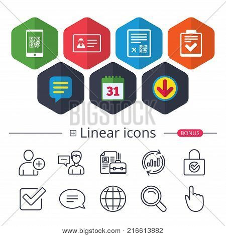 Calendar, Speech bubble and Download signs. QR scan code in smartphone icon. Boarding pass flight sign. ID card badge symbol. Check or tick sign. Chat, Report graph line icons. More linear signs
