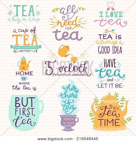 Tea time lettering logo quote vector lettering handdrawn cup of tea vintage print teatime typography poster design teapot isolated badge illustration.