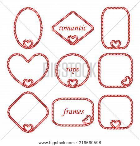 Vector set of twisted frame of the cord and the rope round oval rectangular square diamond shape isolated on white background. Romantic frame is decorated with a decorative heart for congratulations on Valentine's day wedding invitations cards