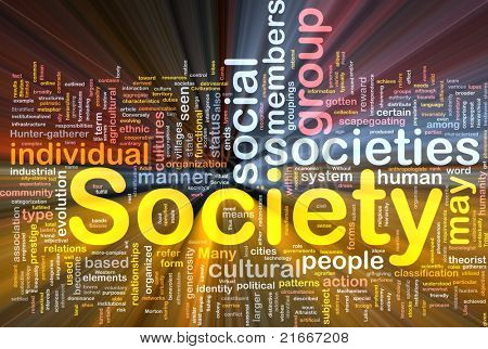 Background concept wordcloud illustration of society glowing light
