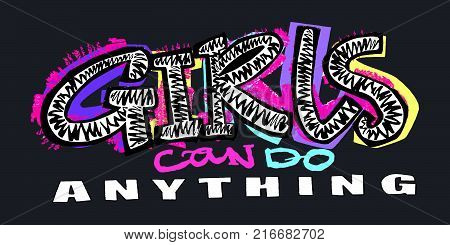 Hipster Funky T-shirt  Girls Motivation Print In Graffiti Urban Style.girls Can Do Anything Slogan