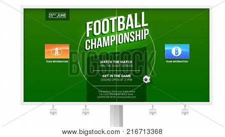 European football, soccer ad on billboard. Template for game championship. Top view of green soccer field with flags of participating teams. Poster for sports events. 3D illustration, ready for print.