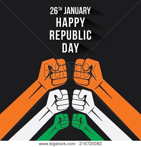 happy republic day of india 26 january hand fist show power