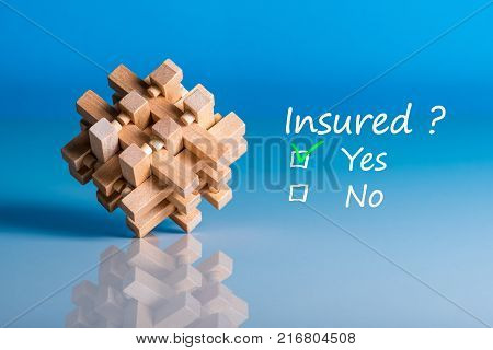 Insure concept. Survey with question Insured. Yes or no. Car, life insurance, home, travel and healt insurance.