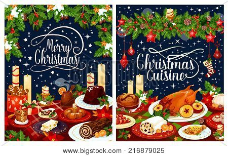 Christmas dinner poster with festive dishes. Baked turkey, Xmas pudding and fish, fruit cake, gingerbread cookie and sausage, sweet bread and nut dessert banner with holly garland, candle and ribbon